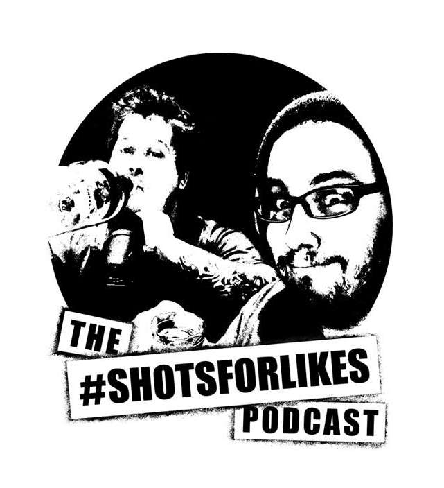 Shots For Likes Podcast